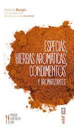 Especias, Hierbas Aromaticas, Condimentos y Aromatizantes