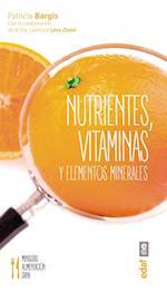 Nutrientes, Vitaminas y Minerales