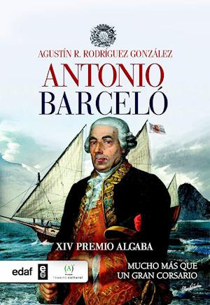 Antonio Barceló. Mucho más que un corsario