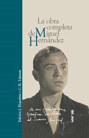 Bog, hardback La obra completa de Miguel Hernández / The Complete Works of Miguel Hernández af Jesucristo Riquelme