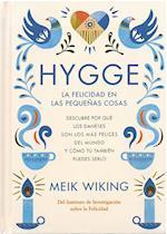 Hygge: La felicidad en las pequeñas cosas (HB) - Spansk udgave