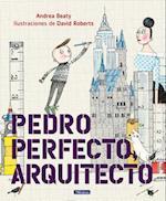 Pedro Perfecto, arquitecto/ Iggy Peck, Architect
