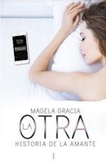 La Otra af Magela Gracia