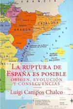 La Ruptura de Espana Es Posible