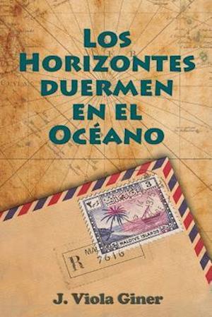 Bog, paperback Los Horizontes Duermen En El Oceano af J. Viola Giner