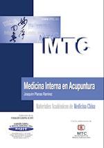 Medicina Interna en Acupuntura af Joaquim Planas Ramírez