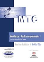 Meridianos y puntos acupunturales I af Francisco Javier Sánchez Viescas