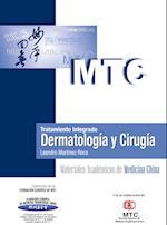 Tratamiento integrado. Dermatología y Cirugía af Leandro Martínez Roca