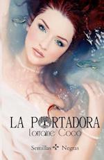 La Portadora af Lorraine Coco