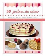 50 Postres Sin Azucar