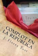 Complot En La Republica