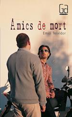 Amics de mort (eBook-ePub) af Emili Teixidor I Viladecàs