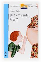 Que em sents, Aran? (eBook-ePub) (BARCO DE VAPOR AZUL)