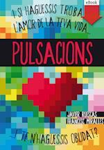 Pulsacions (eBook-ePub) af Francesc Miralles, Javier Ruescas Sánchez