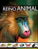 Guía definitiva del reino animal / Definitive Guide to the Animal Kingdom