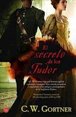 El Secreto de los Tudor = The Tudor Secret af C. W. Gortner