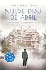 Nueve días de abril / Nine Days in April af Jordi Sierra i Fabra