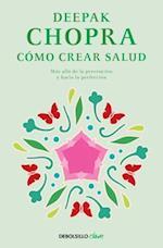 Como Crear Salud / Creating Health