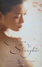 La Pintora de Shanghai = The Painter from Shanghai