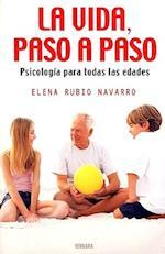 La Vida, Paso A Paso af Elena Rubio Navarro