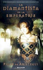 La Diamantista de la Emperatriz af Pilar De Aristegui
