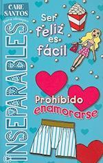 Ser Feliz Es Facil/Prohibido Enamorarse af Care Santos
