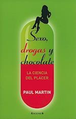 Sexo, Droga y Chocolate af Paul Martin