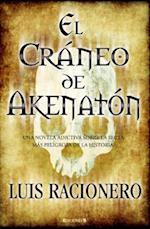 El Craneo de Akhenaton af Luis Racionero