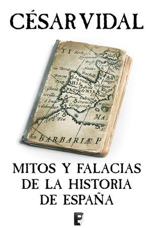 Mitos y falacias de la história de España