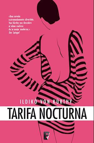 Tarifa nocturna af Ildikó von Kürthy