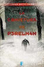 La conjetura de Perelmán af Juan Soto Ivars