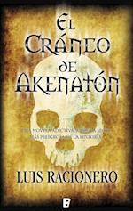 El cráneo de Akenatón af Luis Racionero