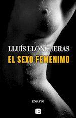 El Sexo Femenino = The Female Sex af Luis Llongueras