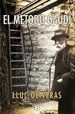 El Metodo Gaudi = The Method Gaudi af Lluc Oliveras
