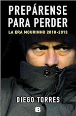 Prepárense para perder / The Fall of The Real Madrid af Diego Torres