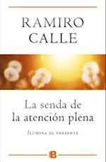 La Senda de la Atencion Plena af Ramiro Calle