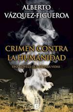 Crimen Contra La Humanidad / Ebola af Alberto Vazquez-Figueroa