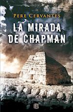 La mirada de chapman/ The Chapman Looks