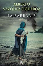 La Barbarie/ The Barbarism