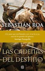 Las cadenas del destino / The Chains of Fate af Sebastian Roa