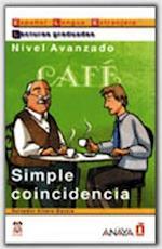 Simple Coincidencia / Simple Coincidence (Lecturas Graduadas / Graded Readings)