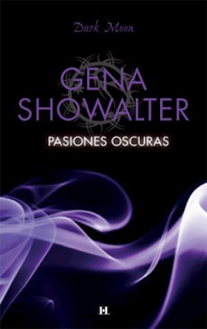Pasiones oscuras af Gena Showalter