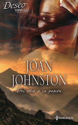 Del odio a la pasión af Joan Johnston
