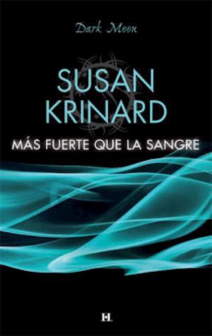 Más fuerte que la sangre af Susan Krinard