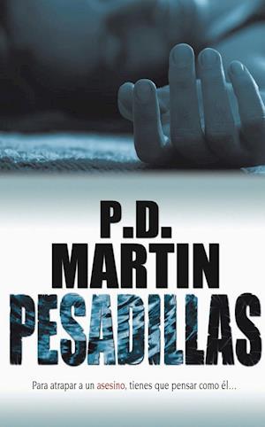 Pesadillas af P.D. Martin
