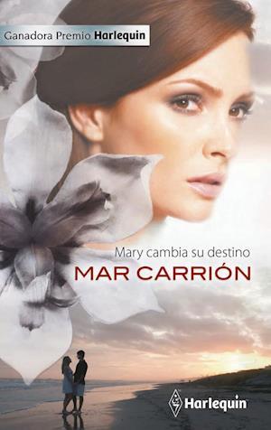 Mary cambia su destino af Mar Carrion