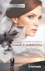 Mary cambia su destino
