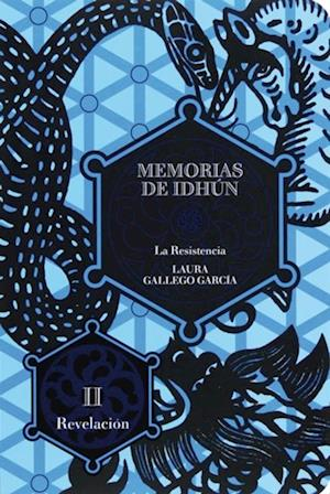 Memorias de Idhún. La resistencia. Libro II: Revelación (eBook-ePub)