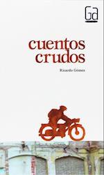 Cuentos crudos (eBook-ePub) af Ricardo Gomez Gil