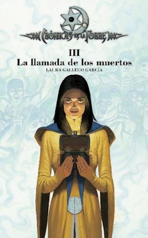 Crónicas de la Torre III. La llamada de los muertos (eBook-ePub) af Laura Gallego Garcia